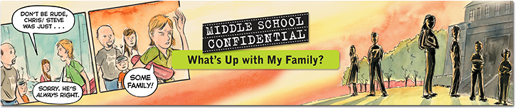 """Middle School Confidential 3: What's Up with My Family?"""