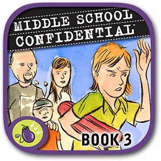 Middle School Confidential 3: My Family